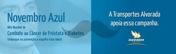 Novembro Azul' A Transportes Alvorada apoia e convida você a embarcar na campanha de prevenção ao câncer de próstata